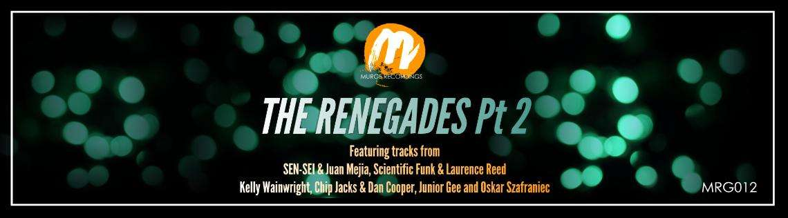 The Renegades Part 2